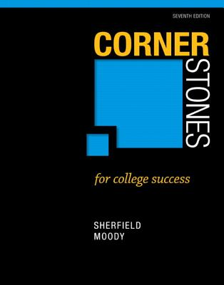 Cornerstones for College Success By Sherfield, Robert M./ Moody, Patricia G.