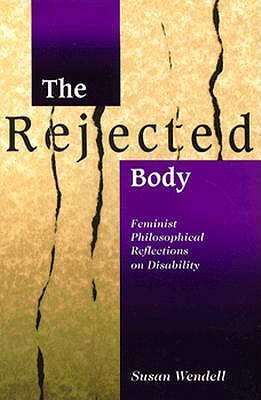 The Rejected Body By Wendell, Susan